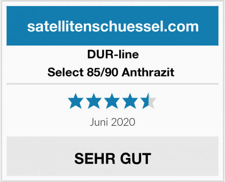 DUR-line Select 85/90 Anthrazit  Test