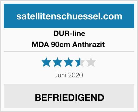 DUR-line MDA 90cm Anthrazit  Test