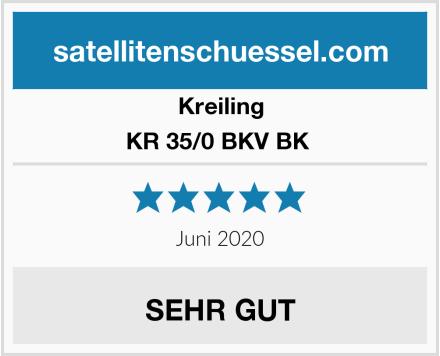 Kreiling KR 35/0 BKV BK  Test