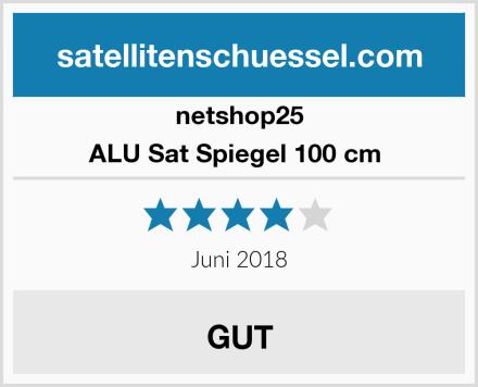 netshop25 ALU Sat Spiegel 100 cm  Test