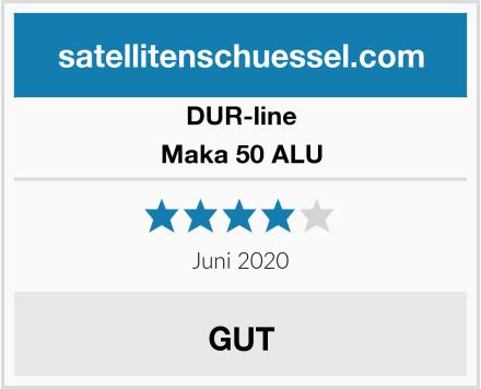 DUR-line Maka 50 ALU Test