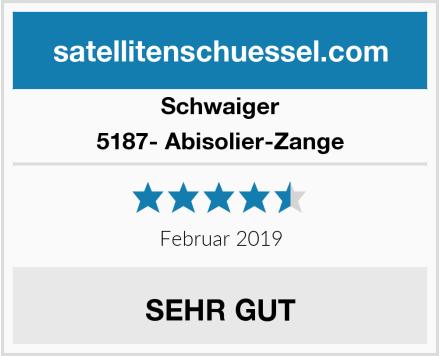 Schwaiger 5187- Abisolier-Zange Test