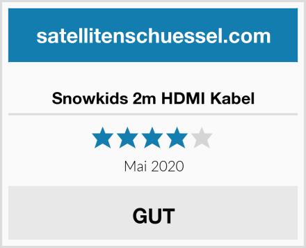 Snowkids 2m HDMI Kabel Test