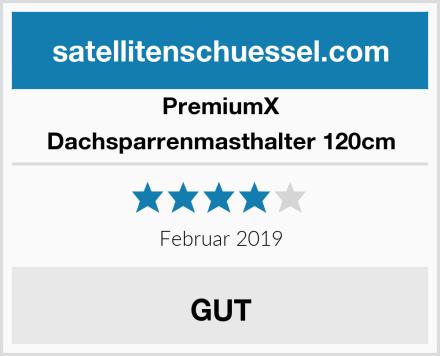 PremiumX Dachsparrenmasthalter 120cm Test