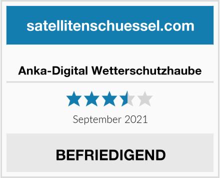 Anka-Digital Wetterschutzhaube Test